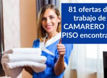 81 ofertas de trabajo de CAMARERO DE PISO encontradas